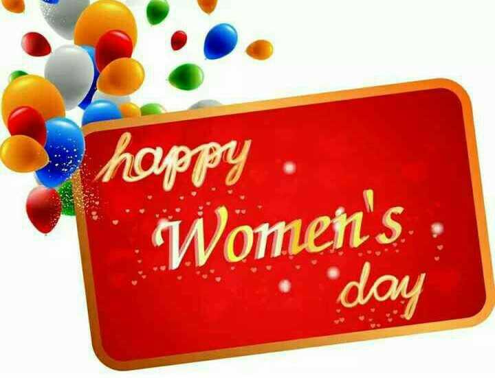 ମହିଳା ଦିବସ ଷ୍ଟାଟସ - happy . Women ' s day - ShareChat