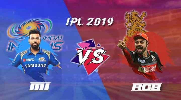 ମୁମ୍ବାଇ ଇଣ୍ଡିଆନ୍ସ ବନାମ ରୟାଲ ଚେଲେଞ୍ଜର୍ସ ବେଙ୍ଗଲୋର - IPL 2019 UMBAI is vis DHFL OR SAMSUNG RHB - ShareChat