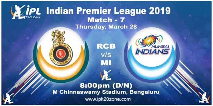 ମୁମ୍ବାଇ ଇଣ୍ଡିଆନ୍ସ ବନାମ ରୟାଲ ଚେଲେଞ୍ଜର୍ସ ବେଙ୍ଗଲୋର - Xipt Indian promociones IPL Indian Premier League 2019 T20 Zone Match - 7 Thursday , March 28 MUMBAI ANGALO RCB v / s MI INDIANS LENGE 8 : 00pm ( D / N ) M Chinnaswamy Stadium , Bengaluru www . iplt20zone . com - ShareChat