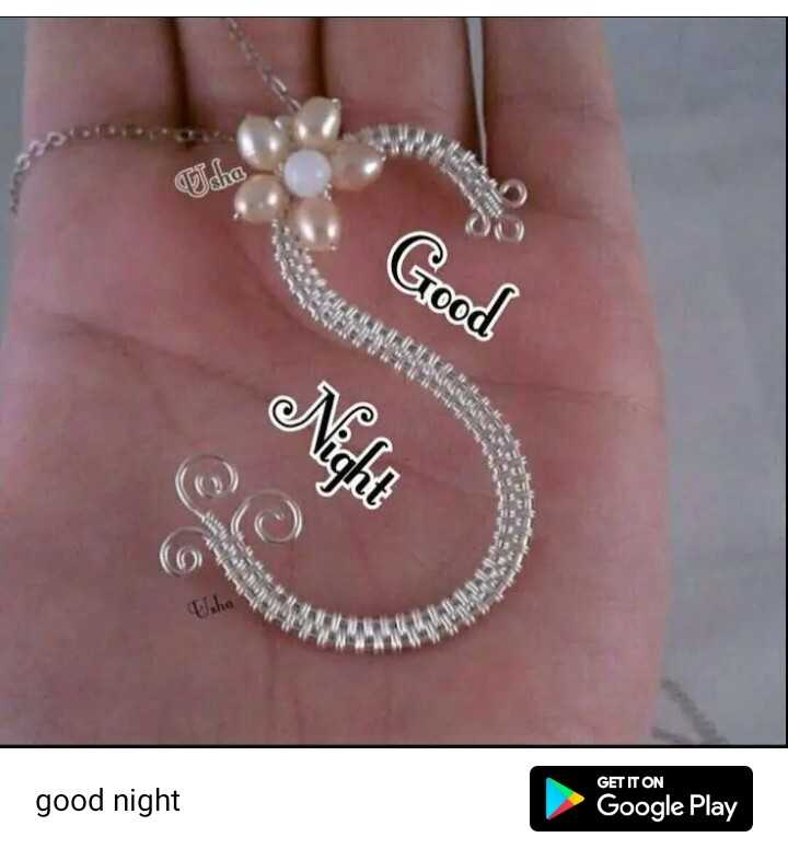 🌛ଶୁଭରାତ୍ରୀ - Udha Good Night GET IT ON good night Google Play - ShareChat
