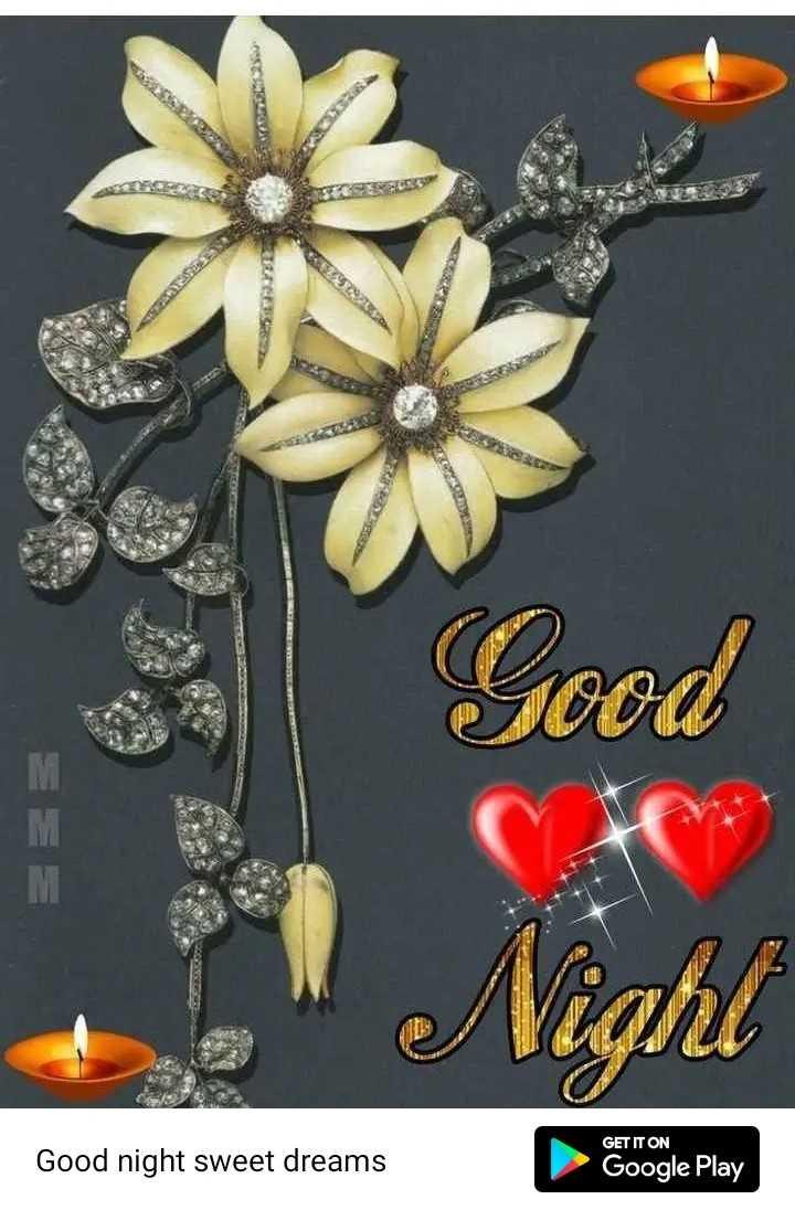 🌛ଶୁଭରାତ୍ରୀ - GET IT ON Good night sweet dreams Google Play - ShareChat