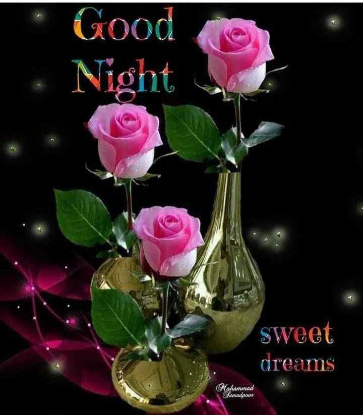 🌛ଶୁଭରାତ୍ରୀ - Good . • Night sweet dreams Mohammad Sanadpoos - ShareChat