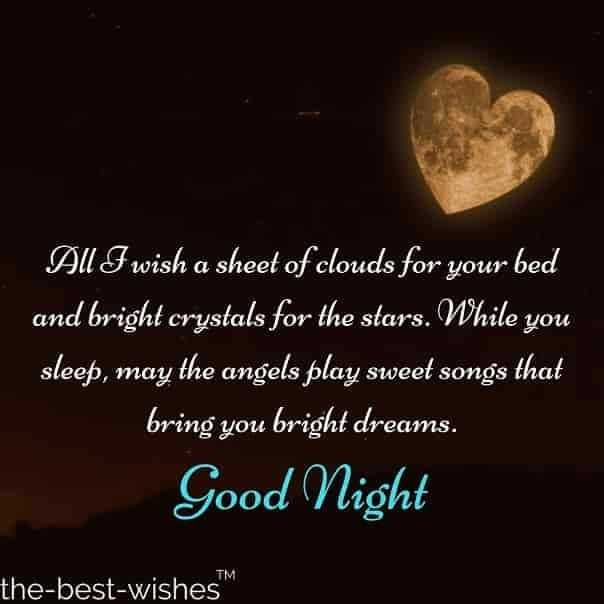 🌛ଶୁଭରାତ୍ରୀ - All I wish a sheet of clouds for your bed and bright crystals for the stars . While you sleep , may the angels play sweet songs that bring you bright dreams . | Good Night the - best - wishes - ShareChat