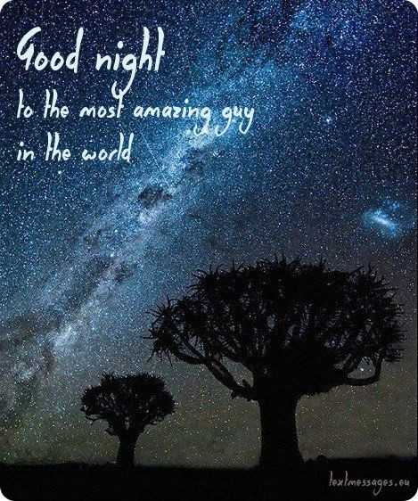 🌛ଶୁଭରାତ୍ରୀ - Good night to the most amazing guy in the world textmessages . eu - ShareChat