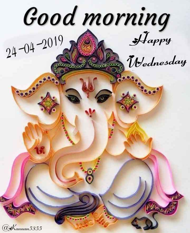💐ଶୁଭେଚ୍ଛା - Good morning Happy Wednesday 24 - 04 - 2019 @ Kannan5355 - ShareChat