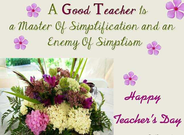 🗓ଶେୟରଚେଟ୍ କ୍ୟାଲେଣ୍ଡର - A Good Teacher is a Master Of Simplification and an + Enemy Of Simplismy Happy Teacher ' s Day - ShareChat