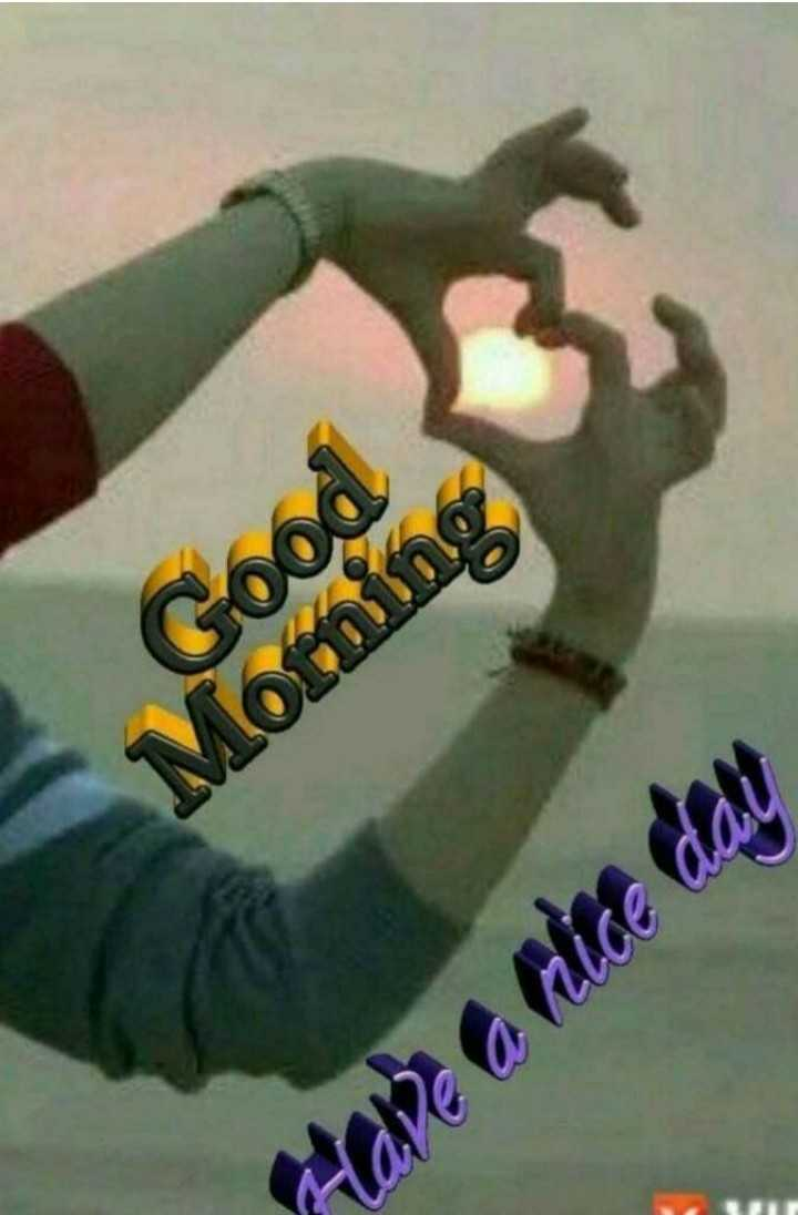 🌞ସୁପ୍ରଭାତ - Good Morning Have a nice day - ShareChat