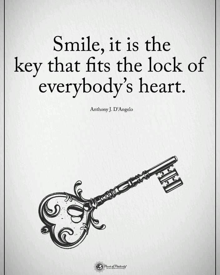 🙇ସୁବିଚାର - Smile , it is the key that fits the lock of everybody ' s heart . Anthony J . D ' Angelo WHO Put of study - ShareChat