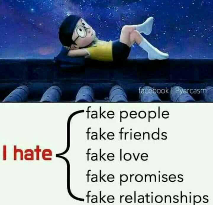 🙇ସୁବିଚାର - facebook | Pyarcasm I hate fake people fake friends fake love fake promises Cfake relationships - ShareChat