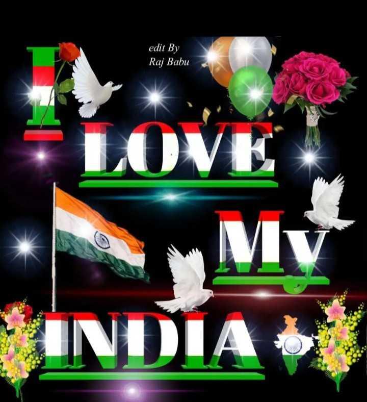 📱ସ୍ୱାଧୀନତା ଦିବସ ଷ୍ଟାଟସ - edit By Raj Babu LOVE My INDIA - ShareChat