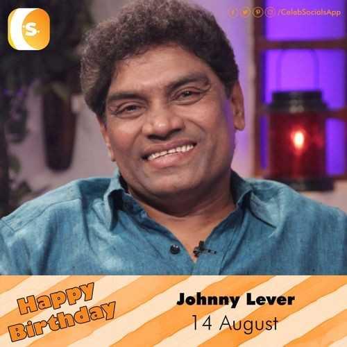 🎂ହାପି ବାର୍ଥ ଡେ ଜନି ଲିଭର - DOP / CalebSocialsApp Happy Birthday Johnny Lever 14 August - ShareChat