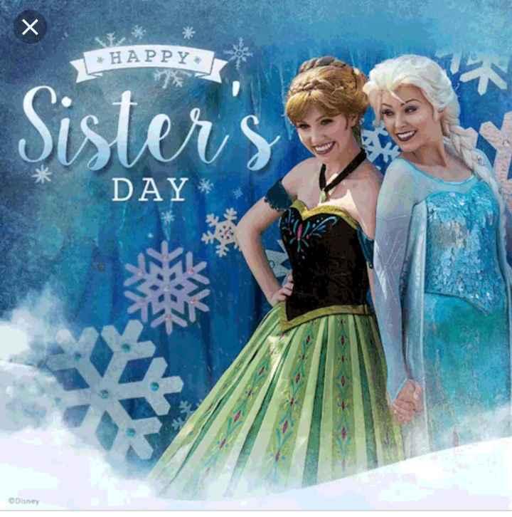👭ହାପି ସିଷ୍ଟର ଡେ଼ - HAPPY Sister ' s DAY * Disney - ShareChat