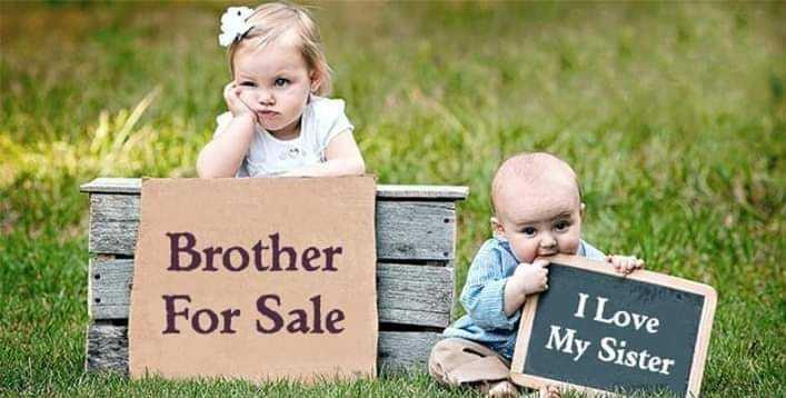 👫 அண்ணன் - தங்கை - For Sale Brother For Sale I Love My Sister - ShareChat