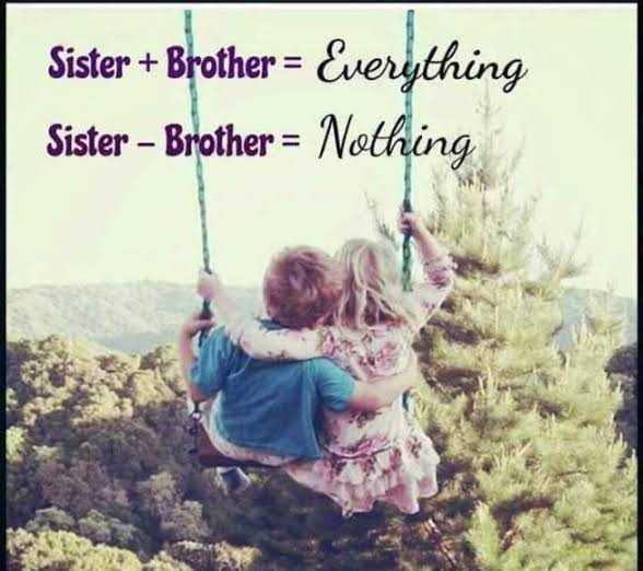 👫 அண்ணன் - தங்கை - Sister + Brother = Everything Sister - Brother = Nothing - ShareChat