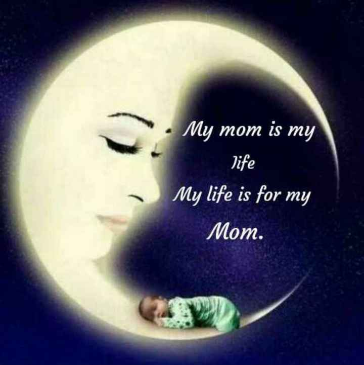 👩🏻 அம்மா - My mom is my life My life is for my Mom . - ShareChat