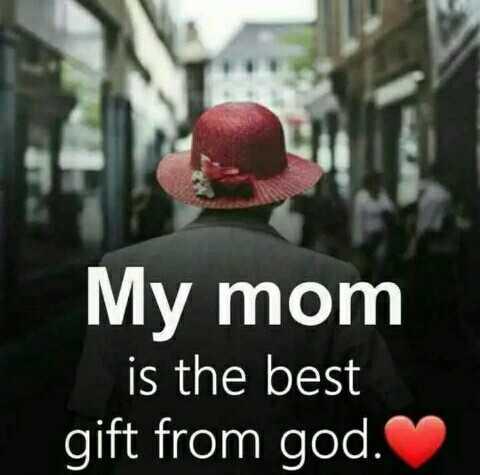 👩🏻 அம்மா - My mom is the best gift from god . - ShareChat