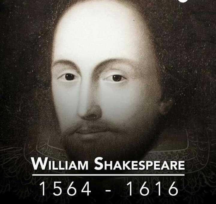 ஆங்கில மொழி தினம் - WILLIAM SHAKESPEARE 1564 - 1616 - ShareChat