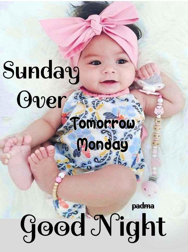 🌙இரவு வணக்கம் - Sunday Over ons Tomorrow Monday , on 3 EDOC padma Good Night - ShareChat