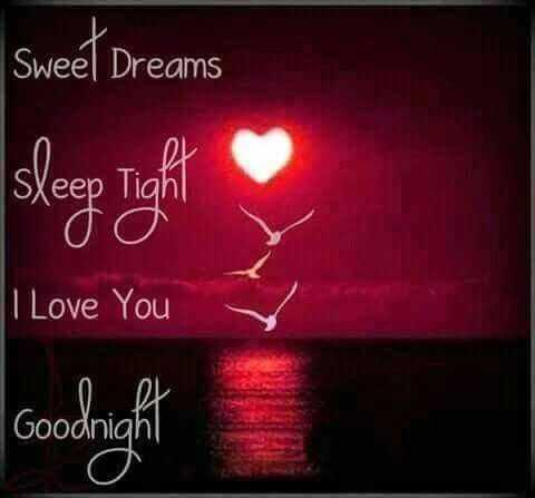 🌙இரவு வணக்கம் - Sweet Dreams sleep Tight I Love You O O Goodnight - ShareChat