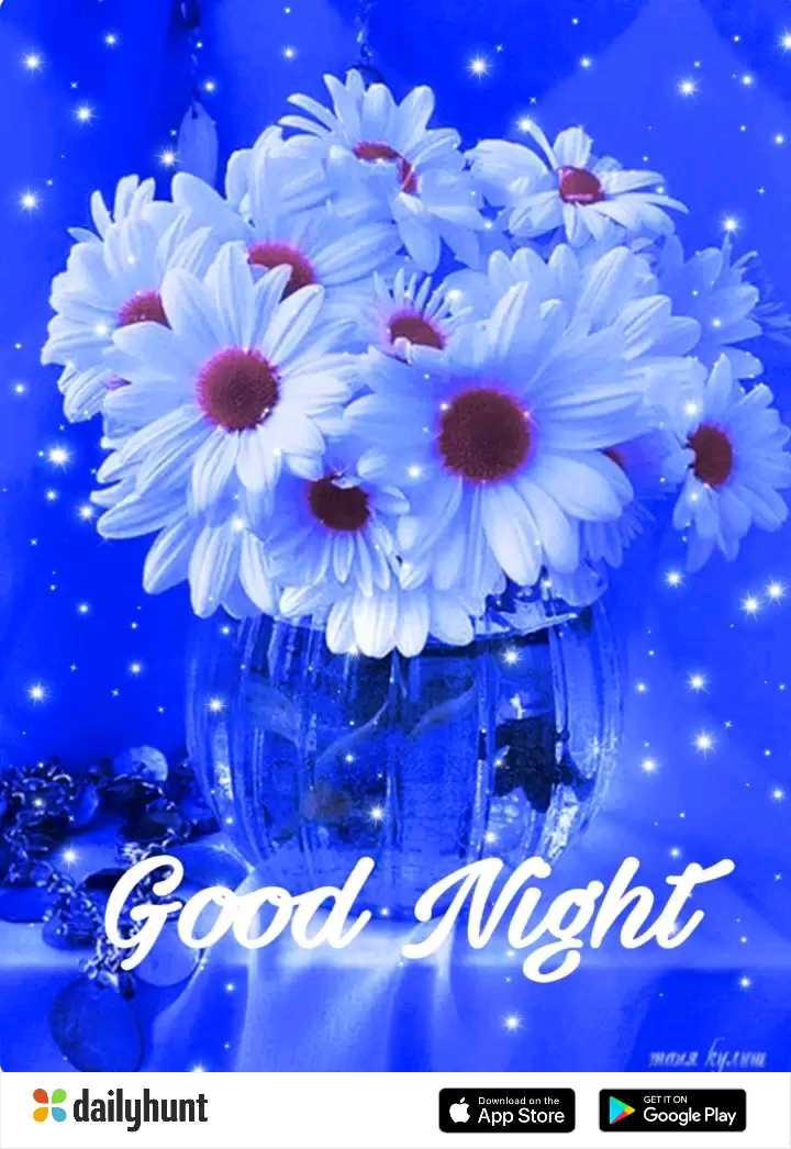 🌙இரவு வணக்கம் - * Good Night MAN KVINNE Download on the dailyhunt App Store GET IT ON Google Play - ShareChat