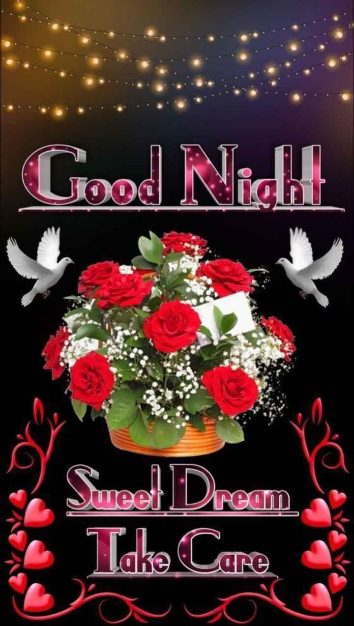 🌙இரவு வணக்கம் - Good Nidh Sweet Dream Take Care - ShareChat