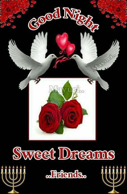 🌙இரவு வணக்கம் - Night Good N Mayur Sweet Dreams UN SITET Friends . . - ShareChat