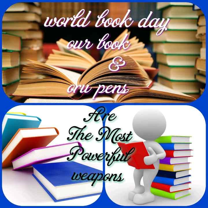 உலக புத்தக தினம் - world book day our book oru pens Hre The Most Powerful weapons - ShareChat