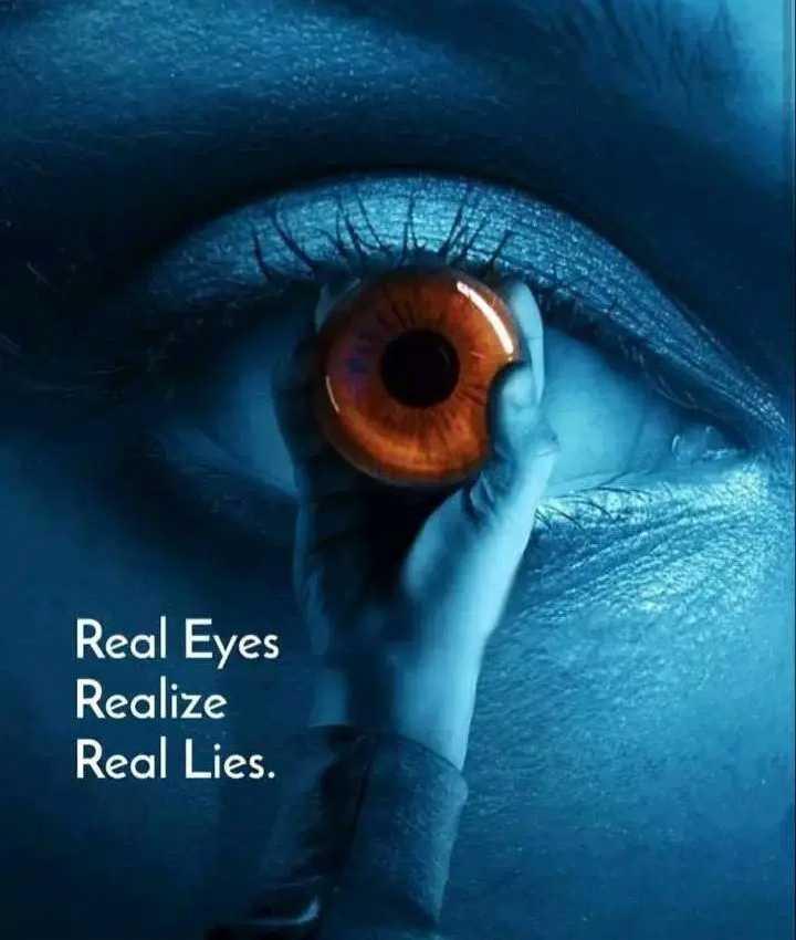 உளவியல் சிந்தனை - Real Eyes Realize Real Lies . - ShareChat