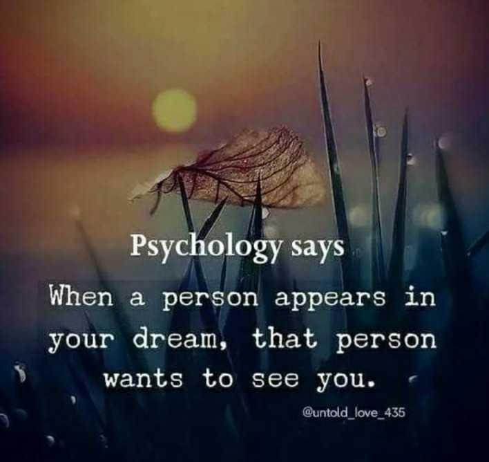 உளவியல் தத்துவம் - Psychology says When a person appears in your dream , that person wants to see you . Quntold _ love _ 435 - ShareChat