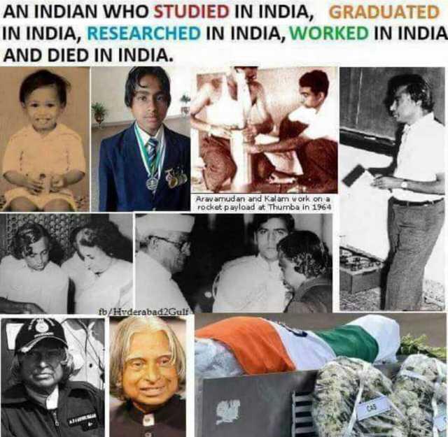 📕கல்வி - AN INDIAN WHO STUDIED IN INDIA , GRADUATED IN INDIA , RESEARCHED IN INDIA , WORKED IN INDIA AND DIED IN INDIA . Aravarnudan and Kalam work on a rocket payload at Thumba in 1964 fo / Hyderabad Gulf - ShareChat