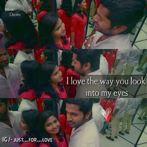 💑 காதல் ஜோடி - Mine Quotes I love the way you look into my eyes IGI . JUST . . . FOR . - . LOVE - ShareChat