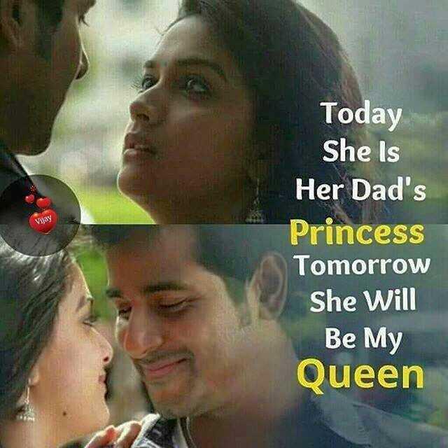 💑 காதல் ஜோடி - Today She Is Vijay Her Dad ' s Princess Tomorrow She Will Be My Queen - ShareChat
