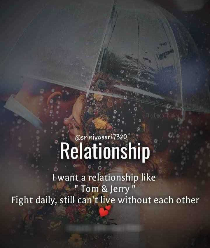 💑 காதல் ஜோடி - The Deep Thinkers @ srinivassri7320 Relationship I want a relationship like L Tom & Jerry Fight daily , still can ' t live without each other - ShareChat