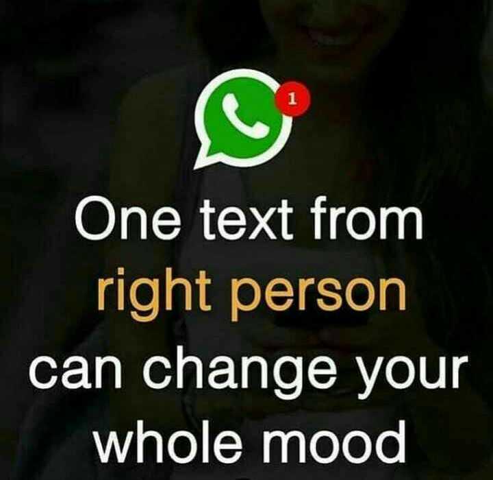 💕 காதல் ஸ்டேட்டஸ் - One text from right person can change your whole mood - ShareChat