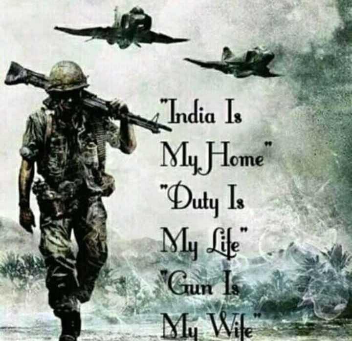 💕 காதல் ஸ்டேட்டஸ் - India Is My Home Duty Is My Life Gun 1 My Wife - ShareChat