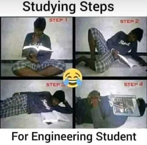🤣காமெடி ஸ்டேட்டஸ் - Studying Steps STEPT STEP 2 STEP 3 STEP 4 For Engineering Student - ShareChat