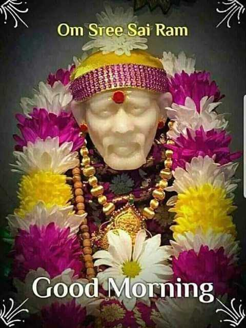 🌞காலை வணக்கம் - Om Sree Sai Ram Good Morning - ShareChat