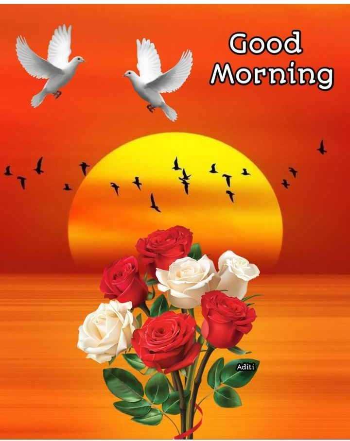 🌞காலை வணக்கம் - Good Morning Aditi - ShareChat