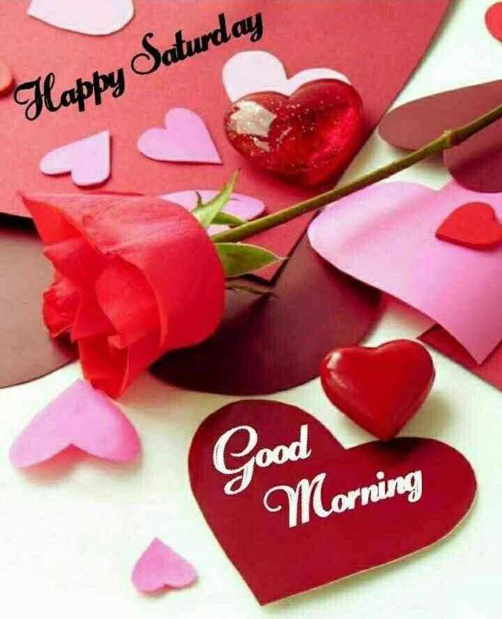 🌞காலை வணக்கம் - Happy Saturday Good Morning - ShareChat