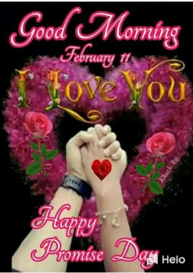 🌞காலை வணக்கம் - Good Morning February 17 Khushi Raj appy Promise Date - ShareChat