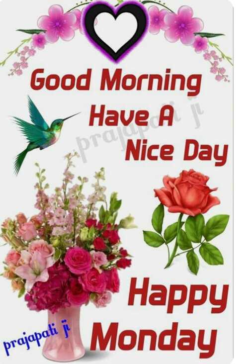 🌞காலை வணக்கம் - Good Morning Have A Nice Day Happy projepali Monday - ShareChat