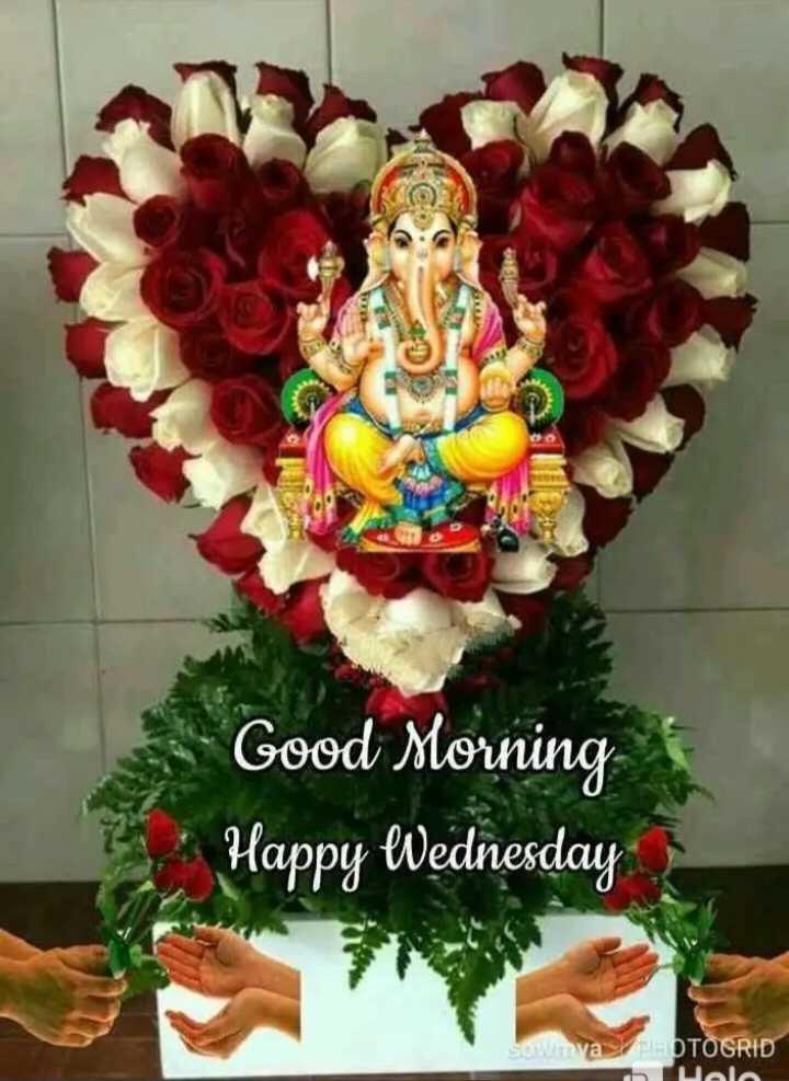 🌞காலை வணக்கம் - Good Morning * Happy Wednesday Sowmya EOTOGRID Del - ShareChat