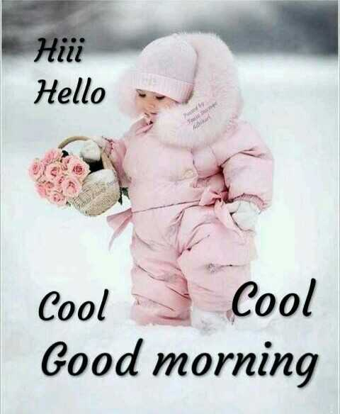🌞காலை வணக்கம் - Hidd Hello Cool Cool Good morning - ShareChat
