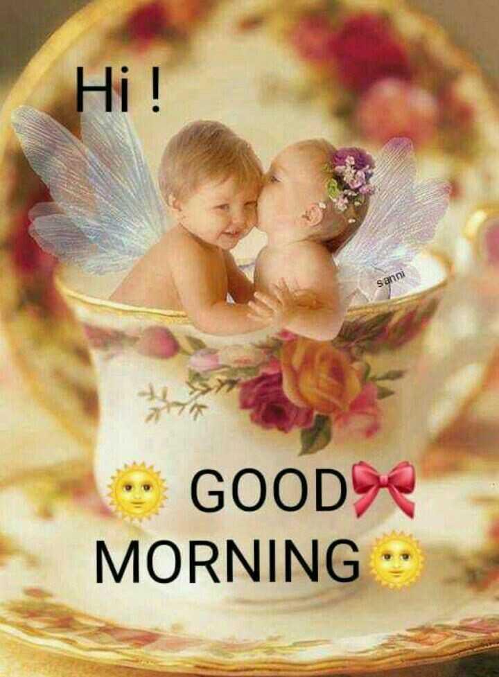 🌞காலை வணக்கம் - Hi ! sanni • GOOD MORNING - ShareChat