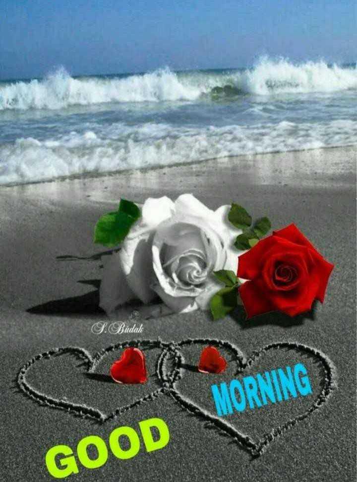 🌞காலை வணக்கம் - S . Budak MORNING GOOD - ShareChat