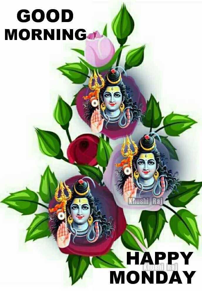 🌞காலை வணக்கம் - GOOD MORNING Khushi Raj HAPPY MONDAY KNUS Raj - ShareChat
