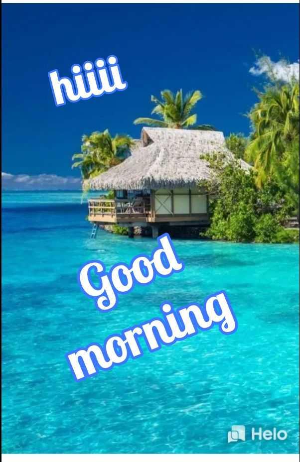 🌞காலை வணக்கம் - hiiii Good morning - ShareChat