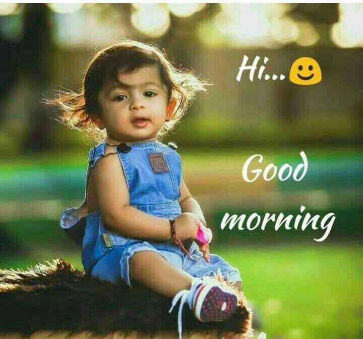 🌞காலை வணக்கம் - Hi . . . Good morning - ShareChat