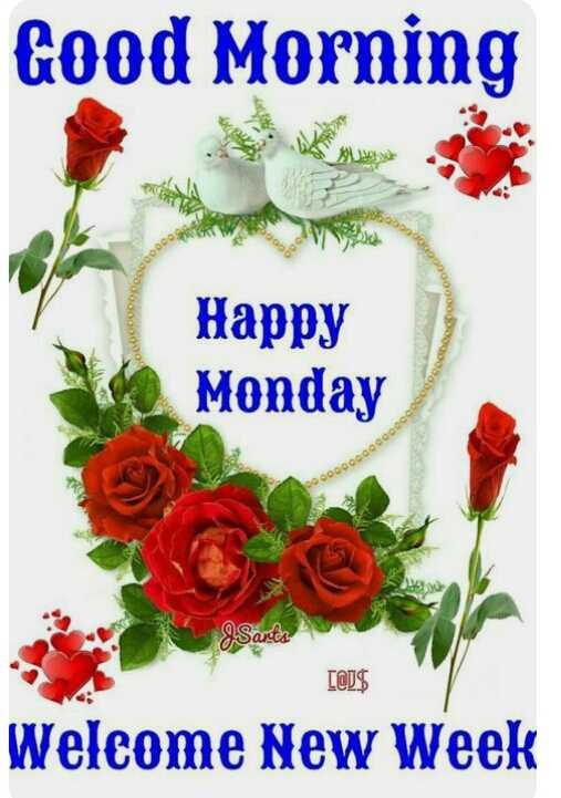 🌞காலை வணக்கம் - Good Morning Happy Monday COOOOOOOOOO ( @ J $ Welcome New Week - ShareChat