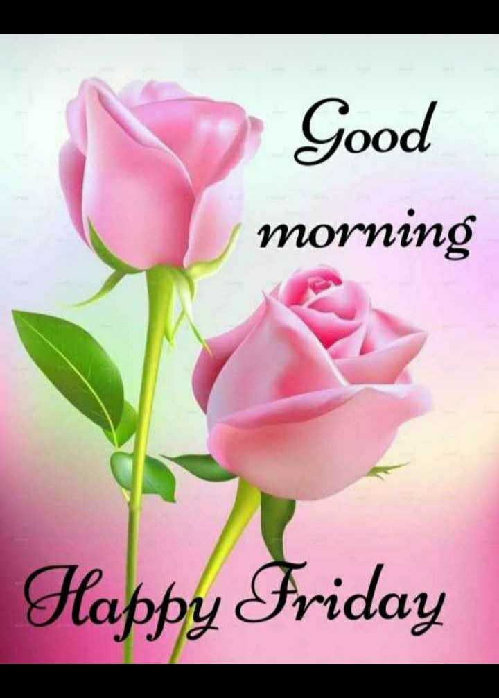 🌞காலை வணக்கம் - Good morning Happy Friday - ShareChat